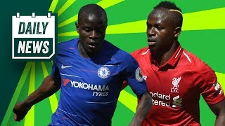 Kanté gets HUGE pay rise + Sadio Mané extends his stay ►  Daily Football News