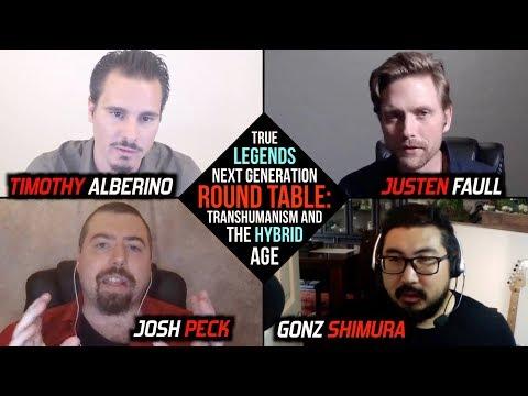 True Legends Next-Gen Panel: Transhumanism   Timothy Alberino, Justen Faull, Gonz Shimura, Josh Peck