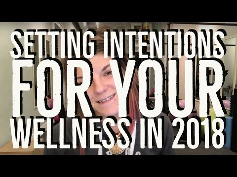 Setting Intentions for Your Wellness in 2018