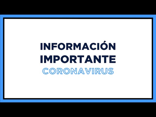 Anuncio Importante por el CORONAVIRUS