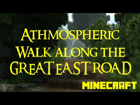 Minecraft - ArdaCraft - Athomspheric Walk along the Great East Road