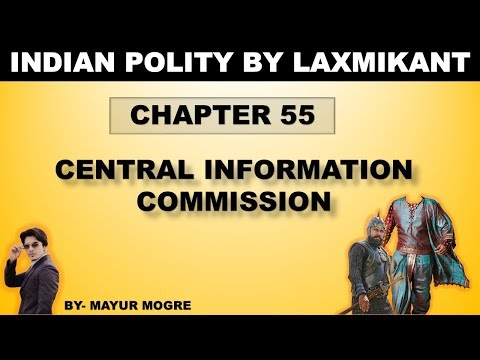 Indian Polity (chapter 55)- Central Information Commission|for UPSC,State PSC,ssc cgl, mains GS 2
