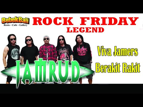 Jamrud - Viva Jamers, Berakit Rakit (Rock Friday Legend Bebek Bali)