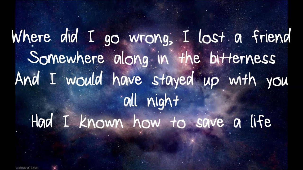 where do i go wrong i lost a friend lyrics