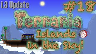 "Terraria 1.3 - P.18 ""Islands in the Sky!"""