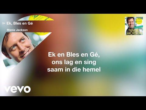 Manie Jackson – Ek, Bles en Gé (Official Lyric Video)