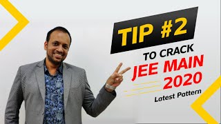 Strategy to Crack JEE Main 2020 based on new pattern by PG Sir | Tip - 2 | Extraclass