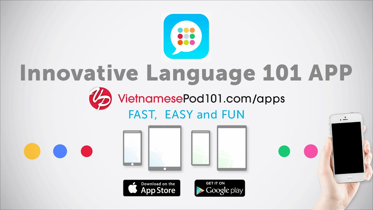Learn Vietnamese with our FREE Innovative Language 101 App!