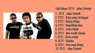 Full Album ST12 - Jalan Terbaik