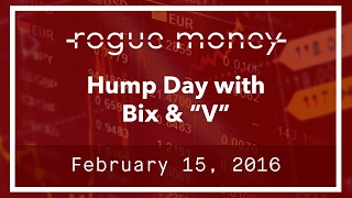"Hump Day With Bix & ""V"" (02/15/2017)"