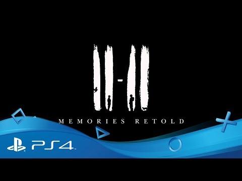 Vidéo 11-11: Memories Retold - Teaser Trailer | PS4