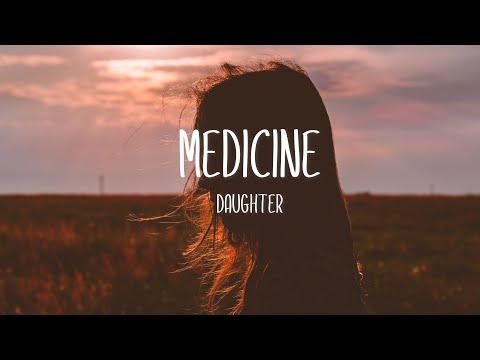 Daughter - Medicine (Lyrics Video) Five Feet Apart Soundtrack