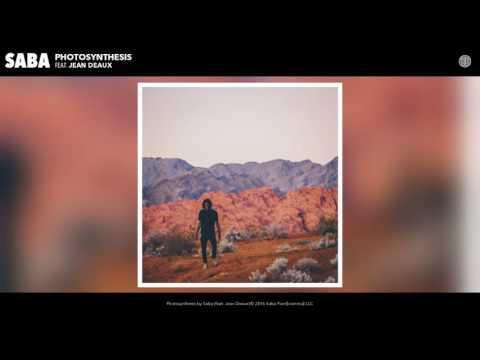 Saba - Photosynthesis feat. Jean Deaux (Audio)