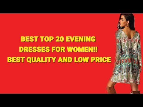 best-top-20-evening-dresses-for-women!!-best-quality-and-low-price-|-best-women-dress-2017