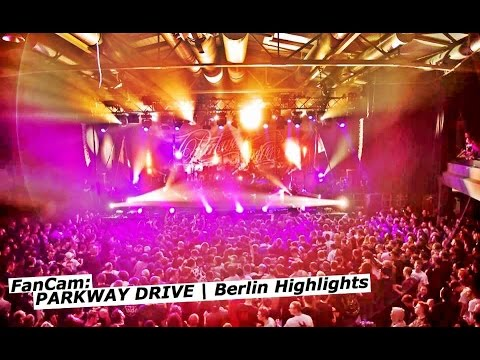 PARKWAY DRIVE - 02.12.14 @ Columbiahalle, Berlin | Highlights | FanCam