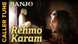 "Set 'Rehmo Karam"" as Your Caller Tune 