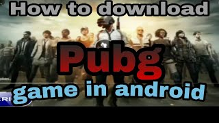 Download PUBG Mobile (English Version) On Android | How to Install In India | How to Install.