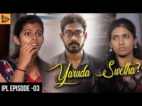 IPL Tamil Web Series Episode #3 |...