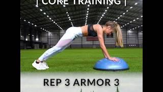 Rep 3 Armor 3: Core Training