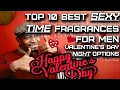 Top 10 Best Sexy Bedroom Fragrances for Men | Valentine's Day Colognes