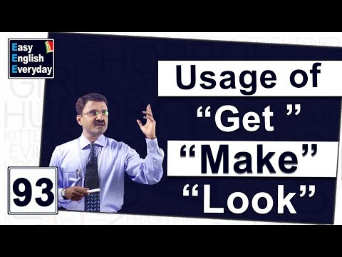 How to Use Words Like Get, Make, Look in a Sentence |How to use sounds in a sentence |J BalaKirishna