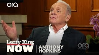 Anthony Hopkins on retirement, ageism, and death | Larry King Now | Ora.TV