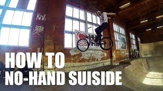 How to No-Hand Suicide (Как сделать суицайд ноухенду)   Школа BMX Online #12