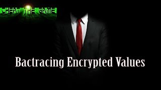 Techniques and Tips to Find and Backtrace Encrypted Values