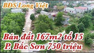 Bán đất 167m2 tổ 15 Bắc Sơn giá 750 triệu, BĐS Long Việt thành phố Tam Điệp