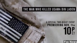 Fox News' Not-So-Exclusive Interview SEAL Who Killed Osama