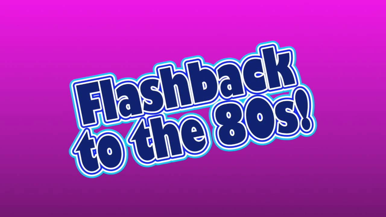 Image result for flashback to the 80's