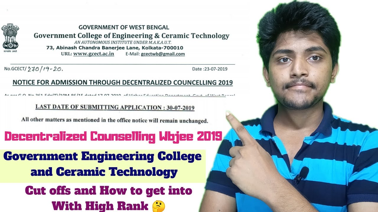 Government Engineering And Ceramic Technology Decentralized Counselling Wbjee 2019 Form Youtube
