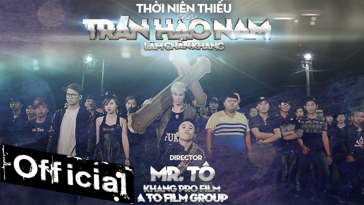 Phim Hài Tết Thời Niên Thiếu Của Trần Hạo Nam – Lâm Chấn Khang [Official]
