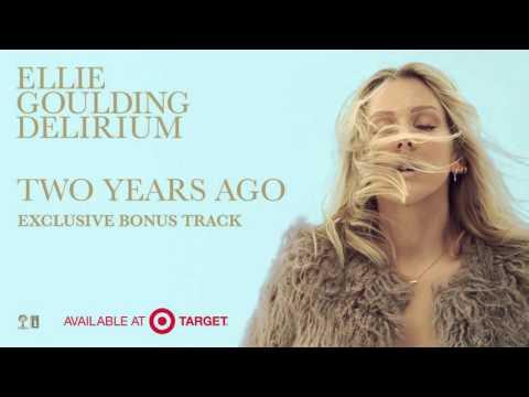 "Ellie Goulding - ""Two Years Ago"" Snippet (Target Bonus Track)"