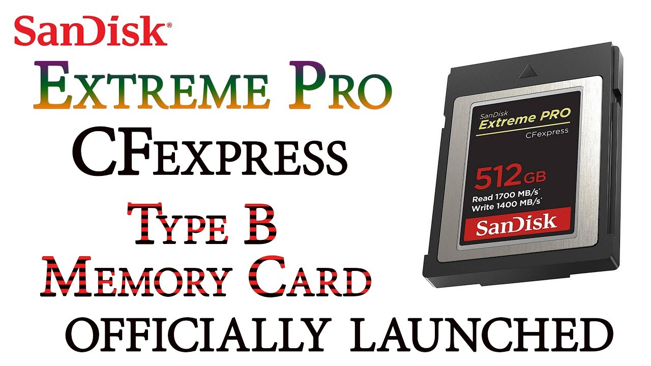 SanDisk Extreme Pro CFexpress Type B Memory Card 512GB Version for $599