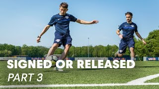 Footballers' Time To Shine | Signed or Released Part 3