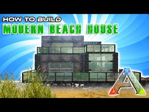Modern Beach House How To Build | Ark Survival