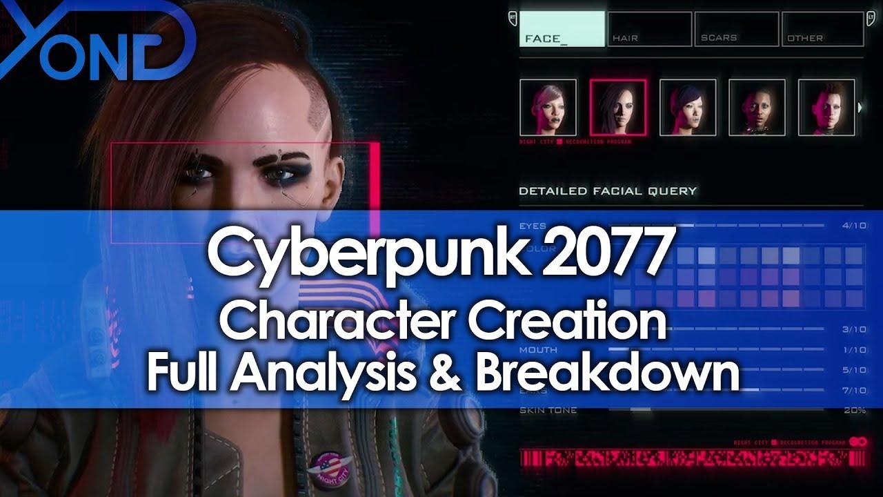 Cyberpunk 2077 Character Creation Full Analysis ...