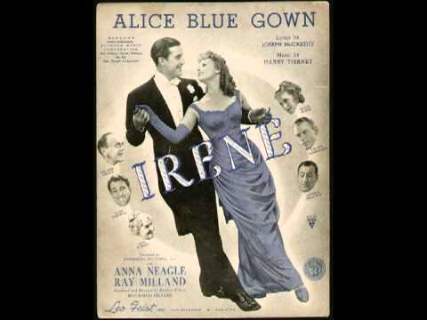Alice Blue Gown - Harry Tierney - YouTube