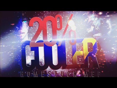 20% COOLER | FULL HOMESTUCK MEP