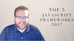 Top 5 JavaScript Frameworks To Learn In 2017