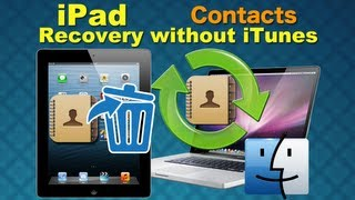 iPad 5/4/3/2 Data Recovery: How to Retrieve Deleted Data Like Contacts from iPad directly on Mac
