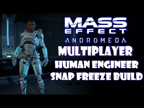 Mass Effect Andromeda Multiplayer - Human Engineer Snap Freeze Build Guide