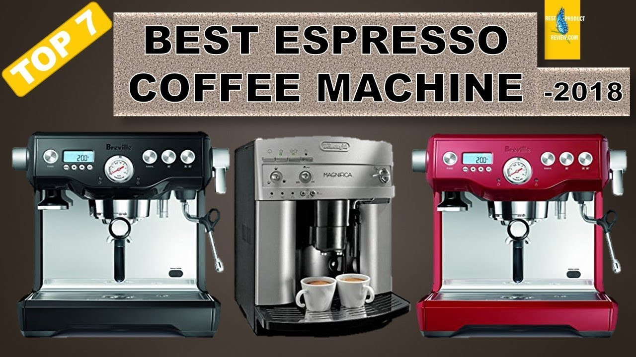 Best home espresso machine top 7 best automatic home and ...