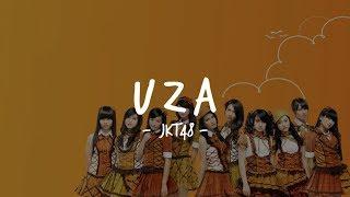 [MV] UZA - JKT48 ( Lyrics / Lirik)