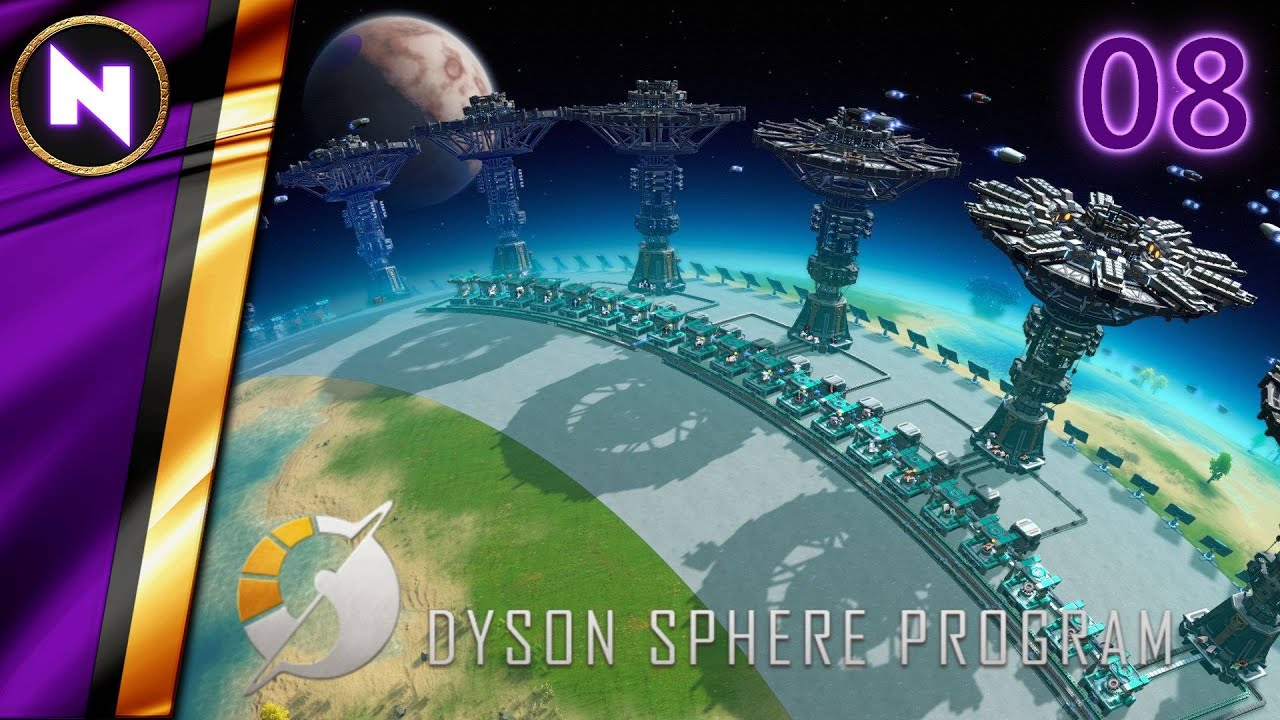 Download Everything & Anything; All the Time   #8   Dyson Sphere Program   Lets Play/Walkthrough