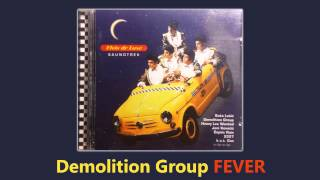 Demolition Group - Fever
