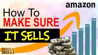 How to Validate an Amazon FBA Product to Make Sure you WILL Get Sales when it Launches