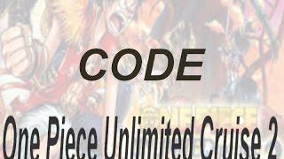One Piece UC 2 CODE - Avoir tous les personnages (DUEL)