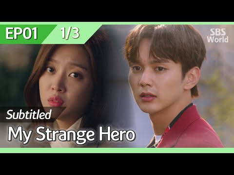 [CC/FULL] My Strange Hero EP01 (1/3) | 복수가 돌아왔다
